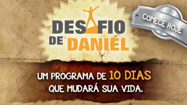 Desafio de Daniel: Um programa de 10 dias que mudará a sua vida