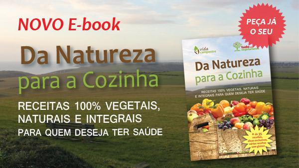 Livro digital: Da Natureza para a Cozinha – Receitas Vegetarianas 100% naturais e integrais