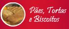 Paes, Tortas e Biscoitos