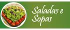 Sopas e Saladas