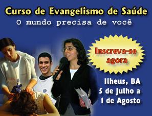 Ilhéus, BA | 5 de julho a 1 de agosto: Curso de Evangelismo e Saúde