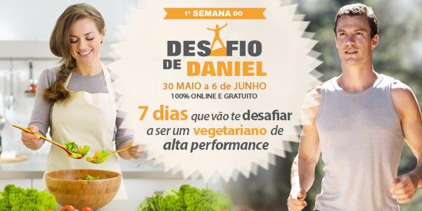 1ª Semana do Desafio de Daniel | 30 de maio a 6 de junho